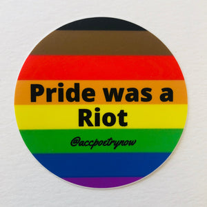 Pride was a Riot Sticker by Ashley Cornelius