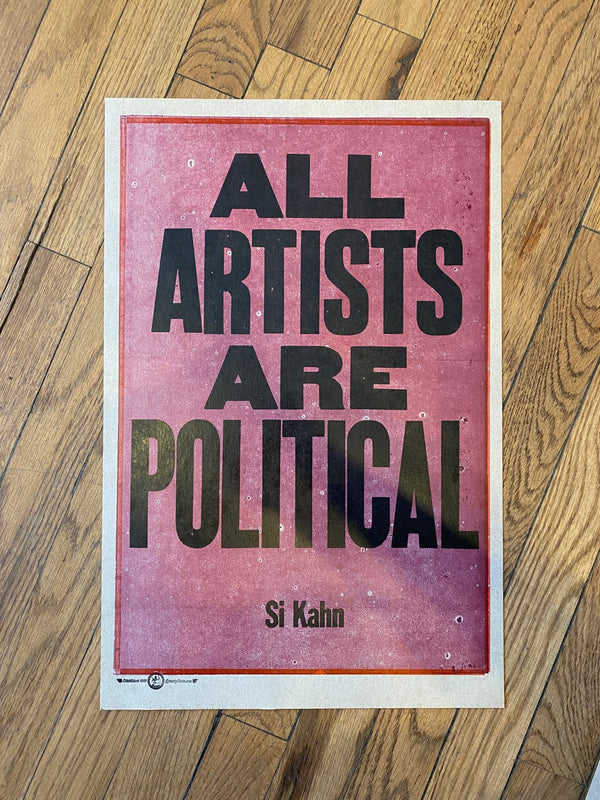 All Artists Are Political / One-of-a-kind letterpress print by Amos P. Kennedy Jr. of Kennedy Prints!