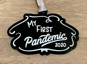 My First Pandemic Ornament 2020