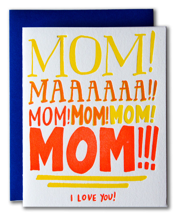 Mom Yelling - I Love You