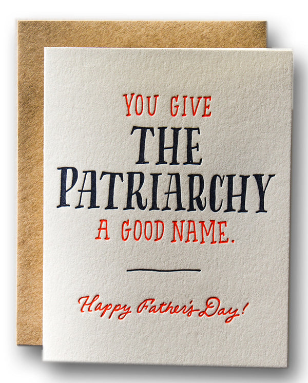 You Give The Patriarchy A Good Name