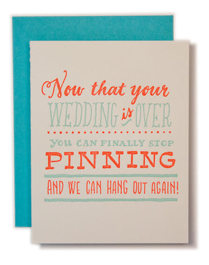 Now That Your Wedding is Over Pinning Card
