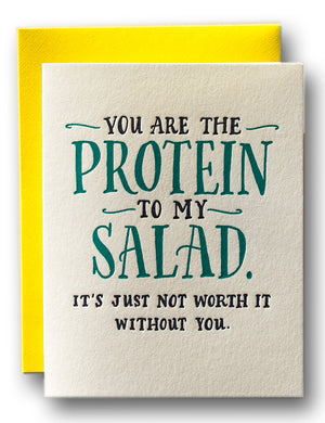 You Are the Protein to My Salad