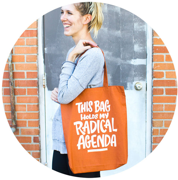 Radical Agenda Tote Bag