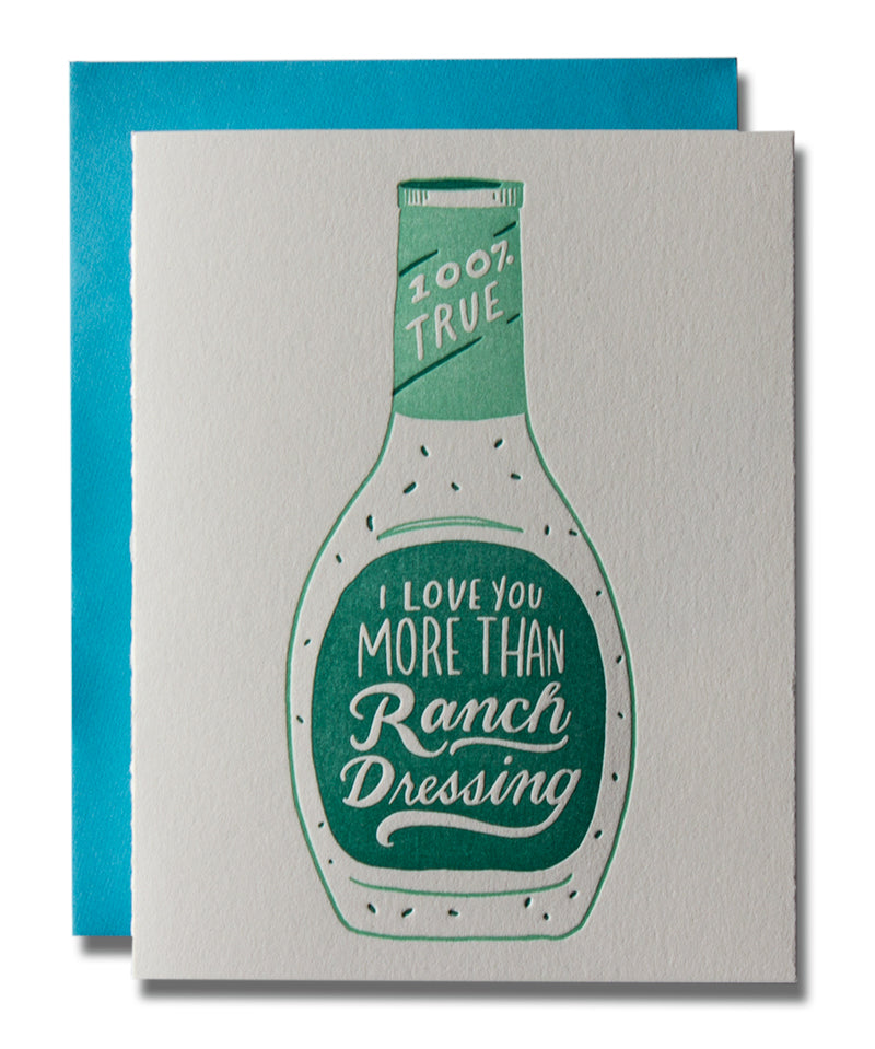 ccec8d45b I Love You More Than Ranch Dressing - Ladyfingers Letterpress