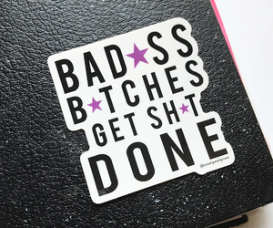 Bad Bitches Sticker