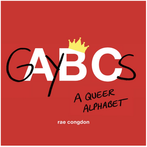 GAYBCs: A Queer Alphabet