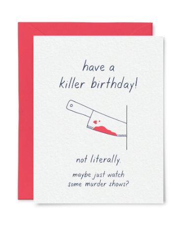 Killer Birthday Card by Little Goat Paper