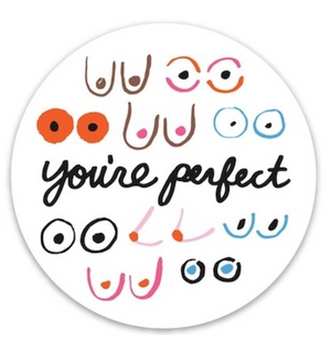 You're Perfect Sticker - The Found