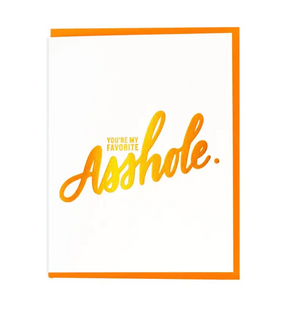You're My Favorite Asshole Card by Paisley Paper Co.