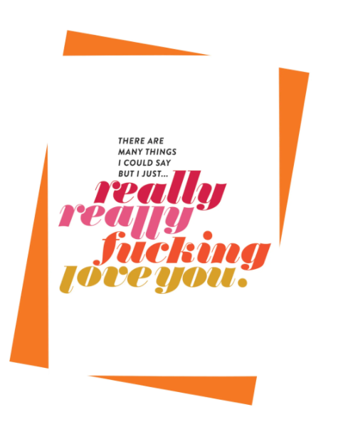 Really F*cking Love You Card by Paisley Paper Co.