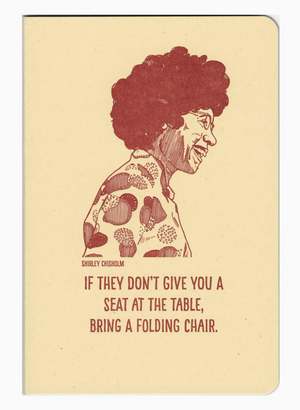 Shirley Chisholm notebook by Blackbird Letterpress