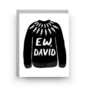 Ew, David Schitt's Creek Card by Nicole Marie Paperie