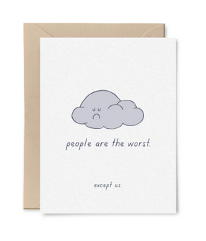 People Are the Worst Card by Little Goat Paper