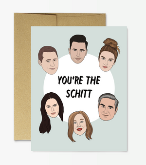 """You're the Schitt"" Card by Party Mountain Paper"