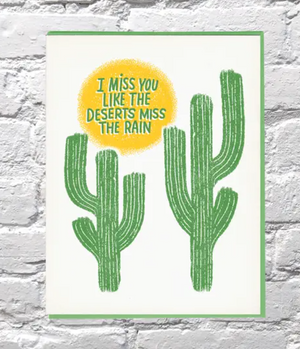 Like the Deserts Miss the Rain Card by Bench Pressed