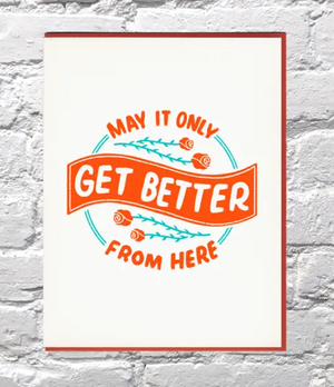 Better From Here Card by Bench Pressed