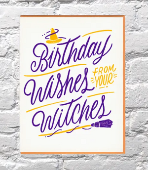Happy Birthday from Your Witches Card by Bench Pressed