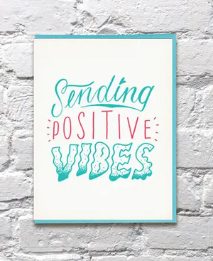 Sending Positive Vibes Get Well Sympathy Card by Bench Pressed
