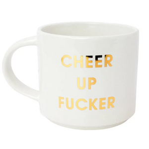 Cheer Up Fucker Jumbo Stackable Mug by Chez Gagné