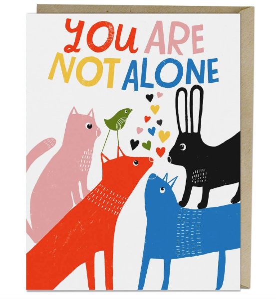 Lisa Congdon You Are Not Alone Card by Emily McDowell & Friends