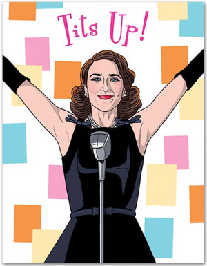 Tits Up - Marvelous Mrs Maisel Card by The Found