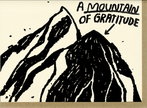 Mountain of Gratitude by People I've Loved