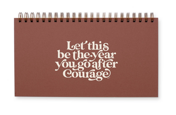 Go After Courage Weekly Planner by Ruff House Print Shop
