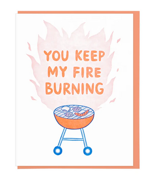 You Keep My Fire Burning by Lucky Horse Press