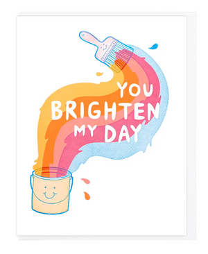 You Brighten My Day by Lucky Horse Press
