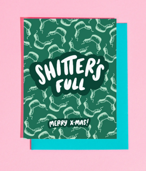 Shitter's Full Christmas Card by Craft Boner