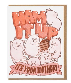 Ham It Up Birthday by Lucky Horse Press