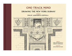 One-Track Mind Drawing the New York Subway