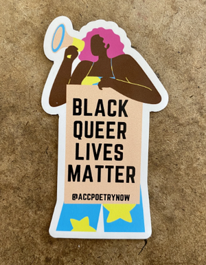 Black Queer Lives Matter Sticker by Ashley Cornelius