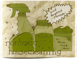 Nontoxic Housecleaning by Raleigh Briggs