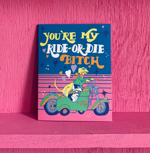 Ride Or Die Card by Ash + Chess