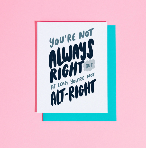 Not Always Right Card by Craft Boner