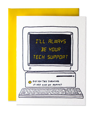 I'll Always Be Your Tech Support