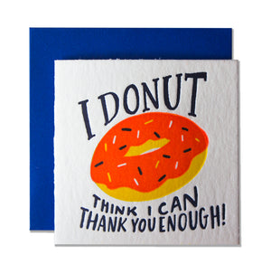 I Donut Think I Can Thank You Enough Tiny Card