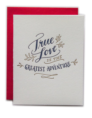 True Love is the Greatest Adventure