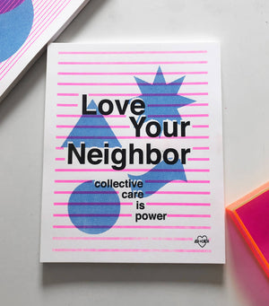 Love Your Neighbor Print by Ash + Chess