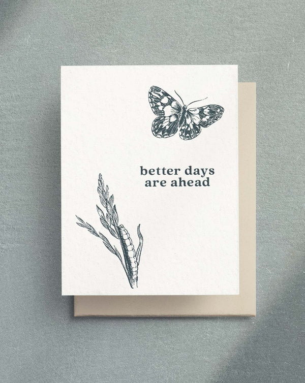 Better days are ahead card by Paper & Honey
