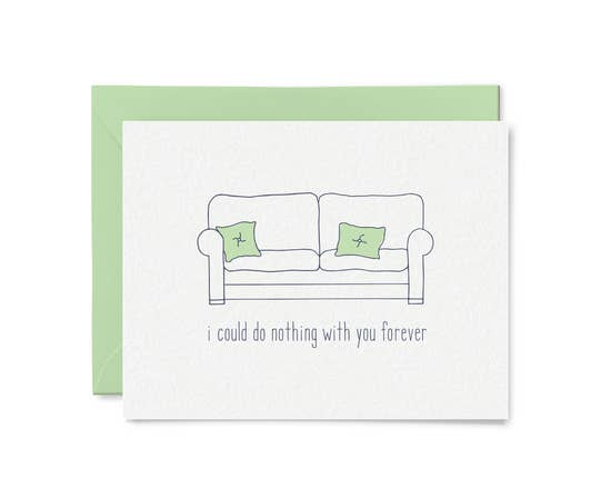 I Could Do Nothing With You Forever Card by Little Goat Paper