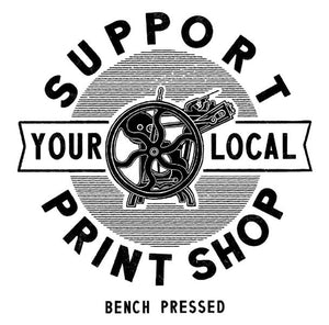 Support Your Local Printshop single sticker by Bench Pressed