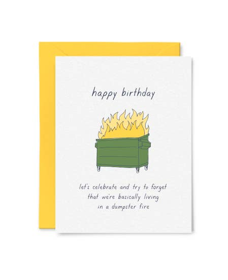 Dumpster Fire Birthday Card by Little Goat Paper