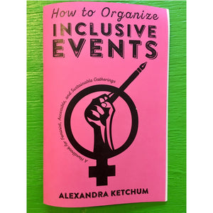 Microcosm Publishing - How to Organize Inclusive Events