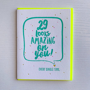 29 Looks Amazing On You Birthday Card by DeLuce Design