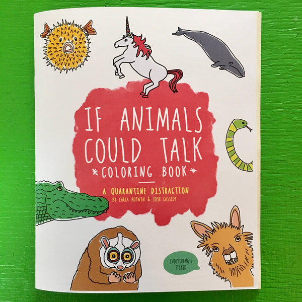Microcosm Publishing - If Animals Could Talk Coloring Book