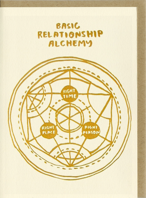 Basic Relationship Alchemy Card by People I've Loved