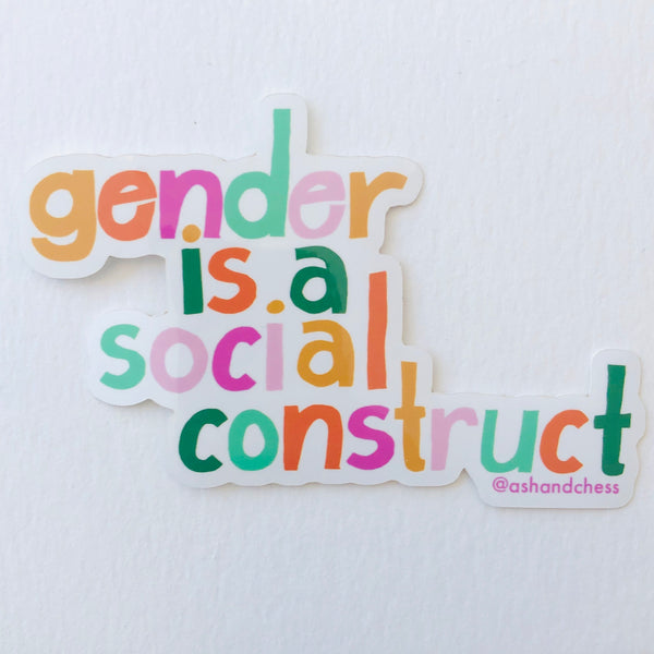 Gender is a Social Construct Sticker by Ash + Chess